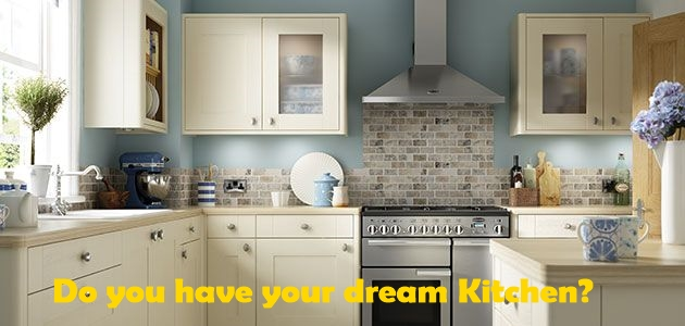 Do you have your dream kitchen?