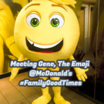 Meeting Gene, the Emoji at McDonald's FamilyGoodTimes