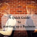 A quick guide to starting up a Business